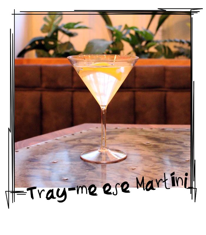 Tray me ese Martini